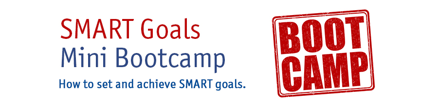 SMART goals mini bootcamp